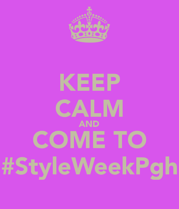 Style Week Pittsburgh August 7th-August 11th